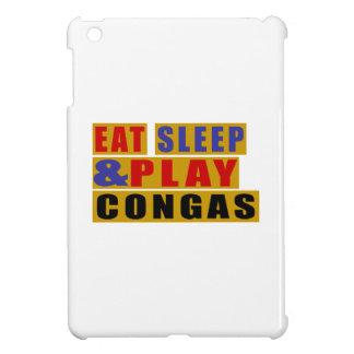 Eat Sleep And Play CONGAS iPad Mini Cover