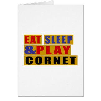 Eat Sleep And Play CORNET Card