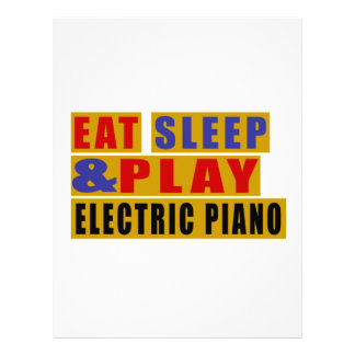 Eat Sleep And Play ELECTRIC PIANO Letterhead