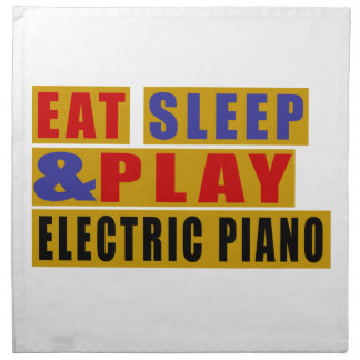 Eat Sleep And Play ELECTRIC PIANO Napkin