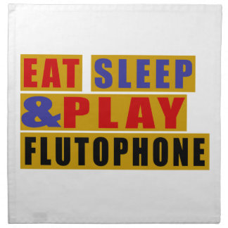 Eat Sleep And Play FLUTOPHONE Napkin