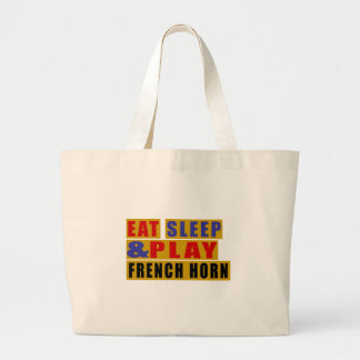 Eat Sleep And Play FRENCH HORN Large Tote Bag