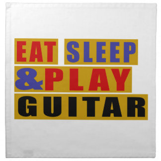 Eat Sleep And Play GUITAR Napkin
