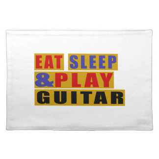 Eat Sleep And Play GUITAR Placemats