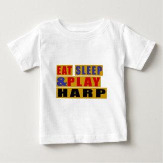 Eat Sleep And Play HARP Baby T-Shirt