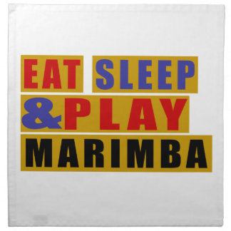 Eat Sleep And Play MARIMBA Napkin