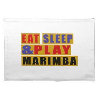 Eat Sleep And Play MARIMBA Placemat