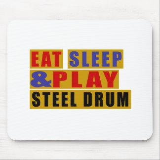 Eat Sleep And Play STEEL DRUM Mouse Pad