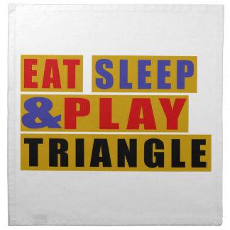 Eat Sleep And Play TRIANGLE Napkin