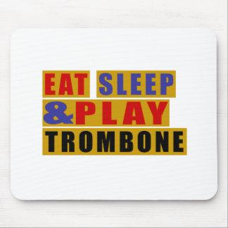 Eat Sleep And Play TROMBONE Mouse Pad