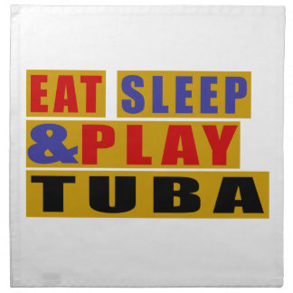 Eat Sleep And Play TUBA Napkin