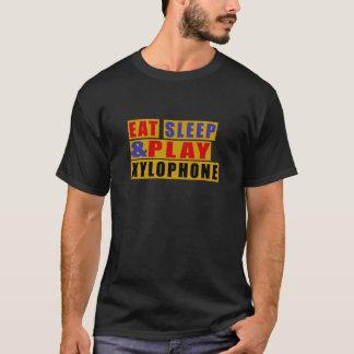 Eat Sleep And Play XYLOPHONE T-Shirt