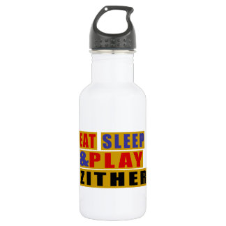 Eat Sleep And Play ZITHER 532 Ml Water Bottle