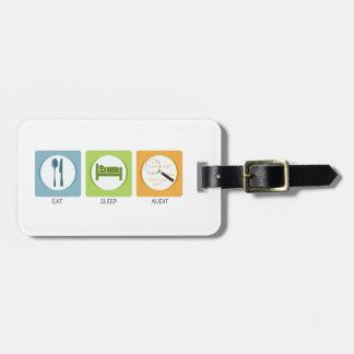 Eat Sleep Audit! Luggage Tag