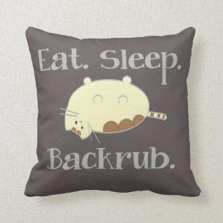 Eat. Sleep. Backrub. Throw Pillow