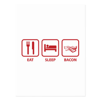 Eat Sleep Bacon Postcard