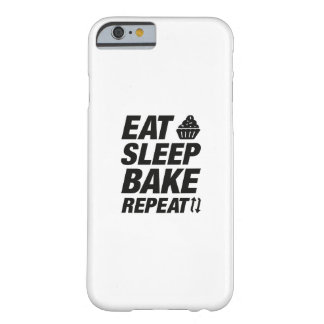 Eat Sleep Bake Repeat Barely There iPhone 6 Case