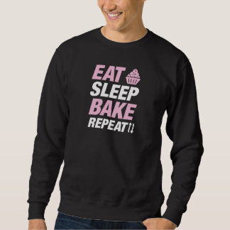 Eat Sleep Bake Repeat Sweatshirt