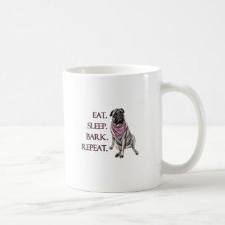 Eat, sleep, bark, repeat pug coffee mug