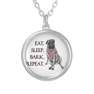 Eat, sleep, bark, repeat pug silver plated necklace