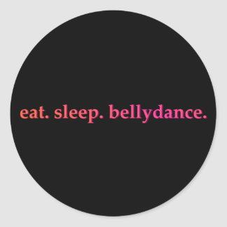 """Eat. Sleep. Bellydance"" Stickers (Black)"