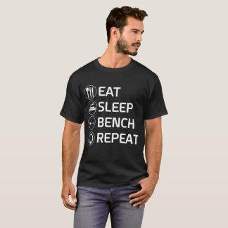 Eat Sleep Bench Repeat Workout Shirt