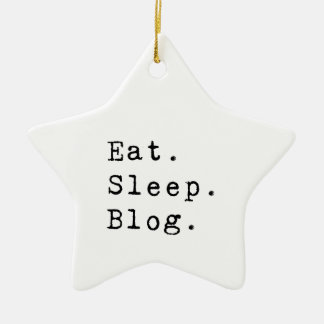 Eat Sleep Blog Ceramic Ornament