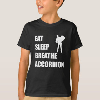 Eat Sleep Breathe Accordion T-Shirt