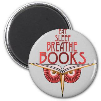 Eat Sleep Breathe Books Magnet