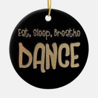 Eat Sleep Breathe Dance Christmas Ornament