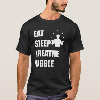 Eat Sleep Breathe Juggle T-Shirt