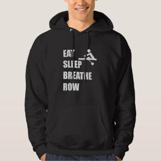Eat Sleep Breathe Row Hoodie