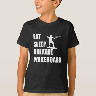 Eat Sleep Breathe Wakeboard T-Shirt