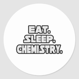 Eat Sleep Chemistry Classic Round Sticker