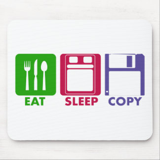 EAT SLEEP COPY MOUSE PAD