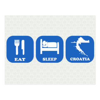 Eat Sleep Croatia Postcard