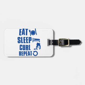 Eat sleep Curl Luggage Tag