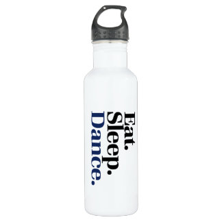 Eat Sleep DANCE 710 Ml Water Bottle