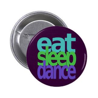 eat sleep dance button