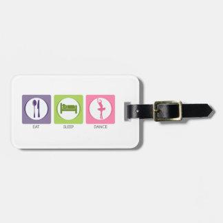 Eat Sleep Dance! Luggage Tag