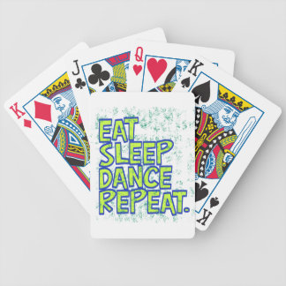 eat sleep dance repeat bicycle playing cards