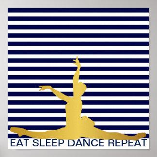 Eat Sleep Dance Repeat Blue Marine Stripes Classic Poster