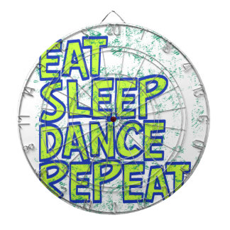 eat sleep dance repeat dartboard