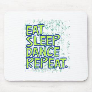 eat sleep dance repeat mouse pad
