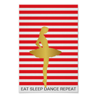 Eat Sleep Dance Repeat Red Stripes Point Poster