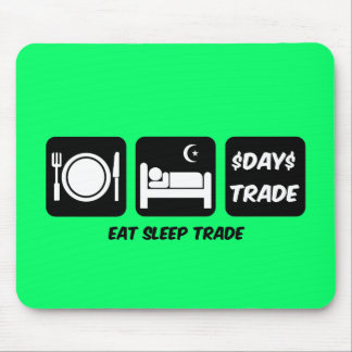 eat sleep day trader mouse pad