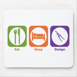 Eat Sleep Design Mouse Pad