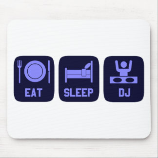 Eat Sleep DJ Mouse Pad