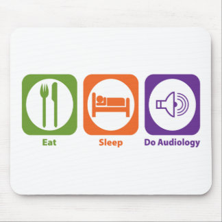 Eat Sleep Do Audiology Mouse Pad