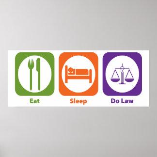 Eat Sleep Do Law Poster